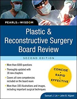 Plastic and Reconstructive Surgery Board Review: Pearls of Wisdom, Second Edition