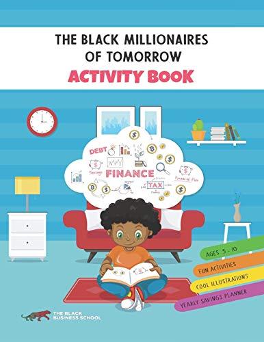 The Black Millionaires Of Tomorrow Activity Book