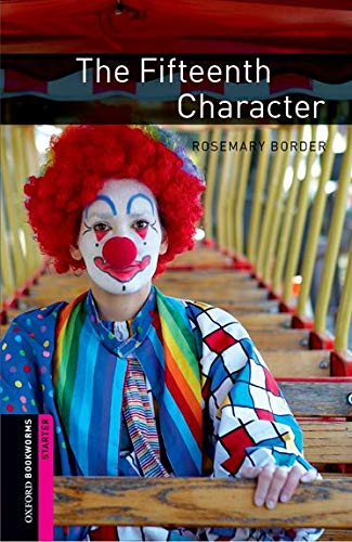 The Fifteenth Character (Oxford Bookworms Library Starter : Thriller and Adventure)の詳細を見る
