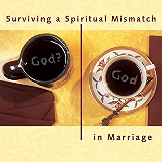 Surviving a Spiritual Mismatch in Marriage cover art