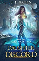 Daughter of Discord (Star Mage Saga)