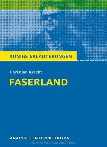 Königs Erläuterungen: Christian Kracht - Faserland. Analyse und Interpretation by Christian Kracht(8. Januar 2018)