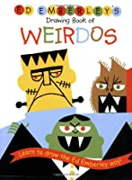 Ed Emberley's Drawing Book of Weirdos (Ed Emberley's Drawing Book Of...)