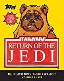 Star Wars: Return of the Jedi: The Original Topps Trading Card Series, Volume Three (Topps Star Wars)