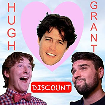 Discount Hugh Grant