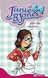 Junie B. Jones, jefa de cocina (Castellano - A PARTIR DE 6 AÑOS - PERSONAJES Y SERIES - Junie B. Jones)
