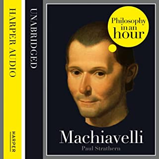 Machiavelli: Philosophy in an Hour cover art