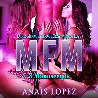 MFM: 3 Manuscripts - Ladies Menage, Menage Orgy, Menage Love audiobook cover art