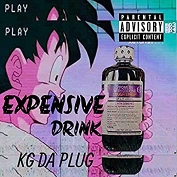 Expensive Drink