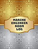 Marine Engineer Room Log: Maintenance and Repairs Log Book Journal to Record All Daily Work Activities, Inspection and Safety Routine Checklist Guide. ... with 120 pages. (Marine Engineering logs)