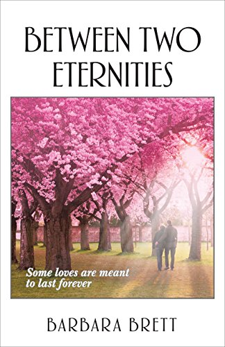 Book: Between Two Eternities by Barbara Brett
