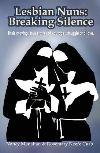 Lesbian Nuns: Breaking Silence by Unknown(2013-06-25)