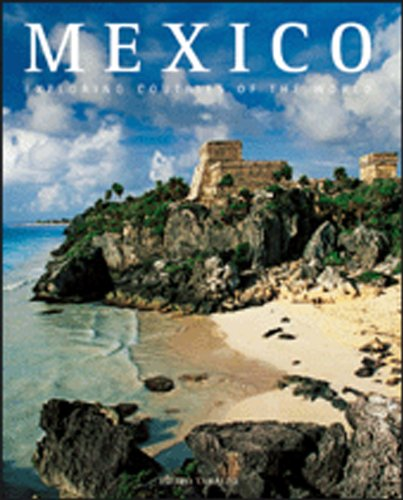 Mexico: The Signs of History (Exploring Countries of the World)