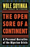 The Open Sore of a Continent: A Personal Narrative of the Nigerian Crisis (W.E.B. Du Bois Institute) (The W.e.b. Du Bois Institute Series)