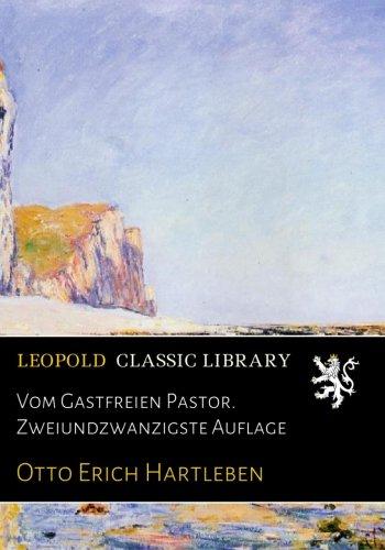 Vom Gastfreien Pastor. Zweiundzwanzigste Auflage