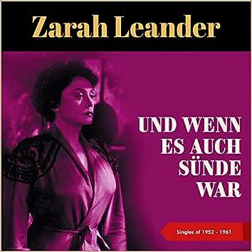 Und wenn es auch Sünde war (Singles of 1952 - 1961)