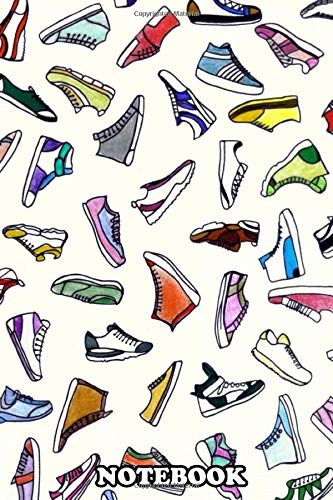 Notebook: Sneakers Addiction , Journal for Writing, College Ruled Size 6