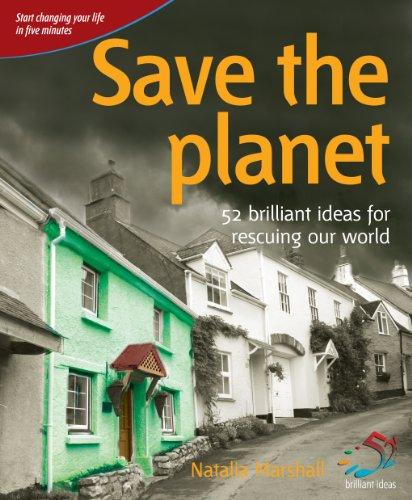 Save the planet (52 Brilliant Ideas) (English Edition)