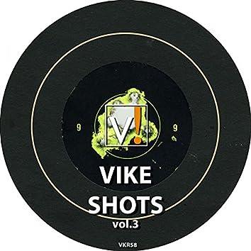 Vike Shots Vol.3