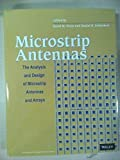 Microstrip Antennas The Analysis And Design Of Microstrip Antennas And Arrays