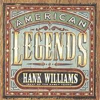 American Legends by Hank Sr. Williams (1995-09-01)