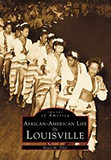 African-American Life in Louisville (Images of America)