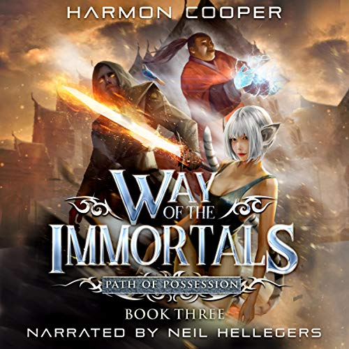 Path of Possession, Way of the Immortals, Book 3 -  Harmon Cooper