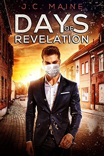 Days of Revelation by [J.C. Maine]
