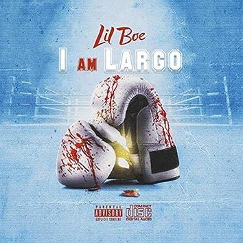 I Am Largo