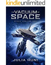The Vacuum of Space: A Funny Sci Fi Mystery (Space Janitor Book 1)