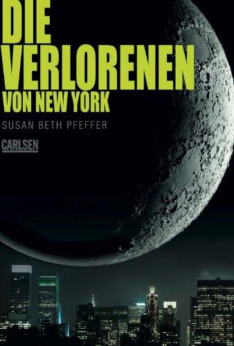 Die Verlorenen von New York (Die letzten Überlebenden 2)