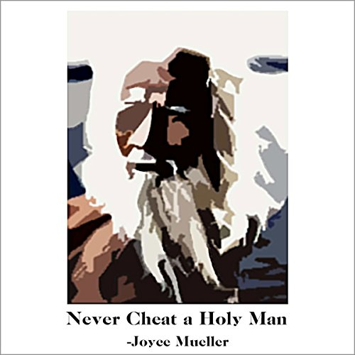 Never Cheat a Holy Man audiobook cover art