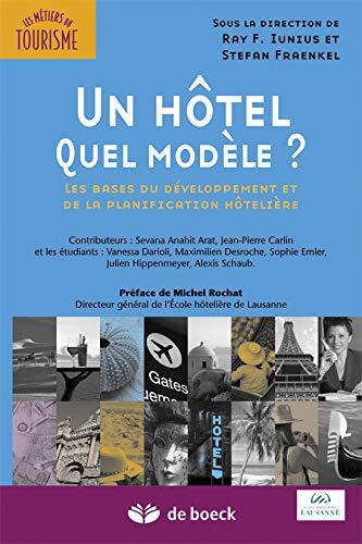 Un hôtel, quel modèle ?