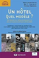 Un hôtel, quel modèle ? de STEFAN FRAENKEL