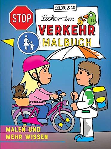 Sicher im Verkehr Malbuch: Malen und mehr wissen!