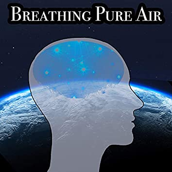 Breathing Pure Air