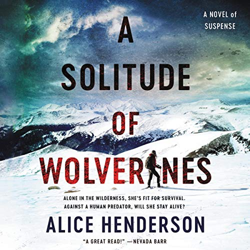 A Solitude of Wolverines: A Novel of Suspense cover art