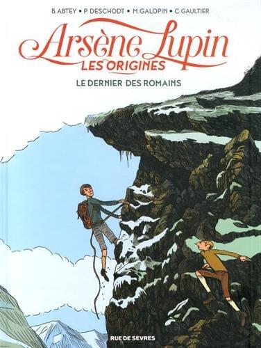Arsène Lupin, les origines, Tome 2 : Le dernier des Romains
