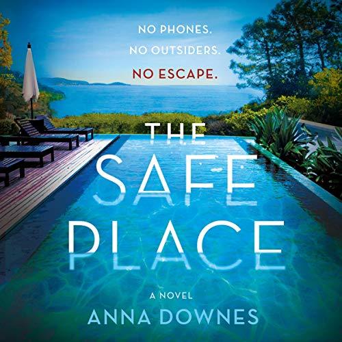 The Safe Place: No Phones. No Outsiders. No Escape.