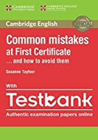 Common Mistakes at First Certificate... and How to Avoid Them Paperback with Testbank by Susanne Tayfoor(2016-11-14)