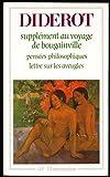 Supplément au voyage de Bougainville, Pensées philosophiques, Lettre sur les aveugles - Chronologie et introduction de Antoine Adam - GF - Flammarion - 01/01/2001