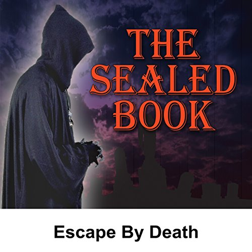 Sealed Book: Escape by Death audiobook cover art