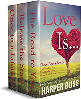 Love Is...: Three Lesbian Romance Novels by [Harper Bliss]