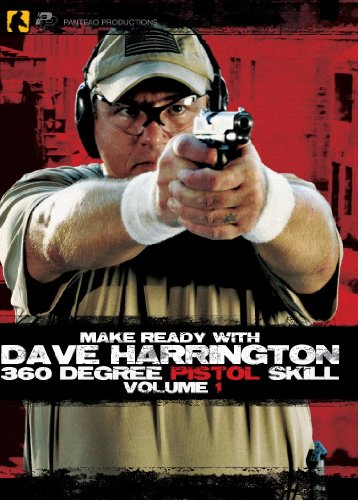 Panteao Productions: Make Ready with Dave Harrington 360 Degree Pistol Skill Vol 1 - PMR01 - SOF - Special Forces - Pistol Skills - Self Defense - Tactical Training - DVD