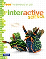 Middle Grade Science 2011 Diversity of Life: Student Edition (Interactive Science)