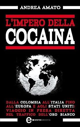 Limpero della cocaina (eNewton Saggistica)