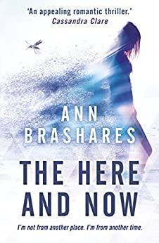 The Here and Now by [Ann Brashares]