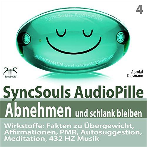 Abnehmen und schlank bleiben. SyncSouls AudioPille cover art