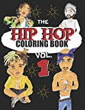 HIP HOP COLORING BOOK: A music coloring book for adults - For rap and hip hop fans - exclusive designs (CELEBRITY COLORING BOOK)