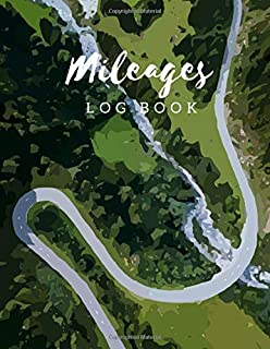 Mileage Log Book: Gas Mileage Tracker Journal Log Book for Car 8.5x11 Inch Notebook (Volume 8) (Mileage Log Book 8.5x11)